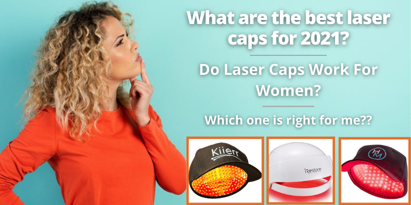 Best Laser Caps For Women In 2021